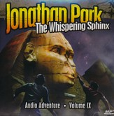 Jonathan Park #9: The Whipering Sphinx--MP3 CDs