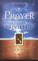 Prayer: Our Glorious Privilege