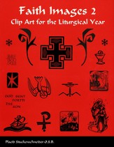 Faith Images 2: Clip Art for the Liturgical Year