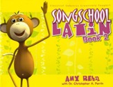 Song School Latin Level 2--Book and CD