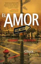 El Amor: El Camino Más Excelente  (Love: The More Excellent Way)