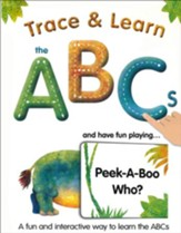 Trace & Learn the ABCs: and Have Fun Playing Peek-A-Boo Who?