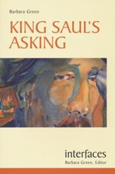 King Saul's Asking (Interfaces Series)