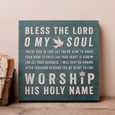 Bless The Lord, O My Soul, Hanging Plaque