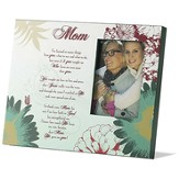 Mom, He Gave Me You Photo Frame