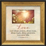 Love Never Fails Framed Art