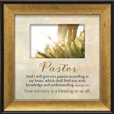Pastor, Your Ministry Is A Blessing To Us All Framed Art