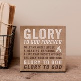 Glory To God Forever, Desktop Plaque