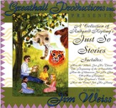 A Collection of Rudyard Kipling's Just So Stories on Audio CD