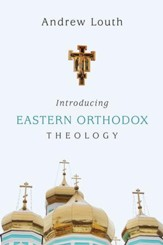 Introducing Eastern Orthodox Theology - eBook