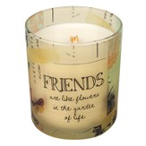 Friends Are Like Flowers In the Garden Of Life Candle