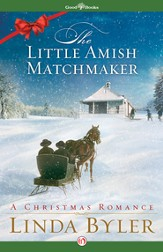 The Little Amish Matchmaker: A Christmas Romance - eBook