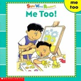 Sight Word Readers: Me Too!