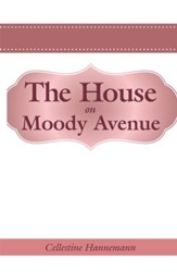 The House on Moody Avenue - eBook