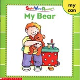 Sight Word Readers: My Bear