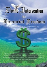 Divine Intervention to Financial Freedom: Personal Financial Management - eBook