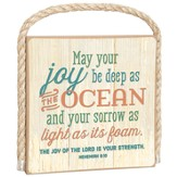 May Your Joy Be As Deep As the Ocean Plaque