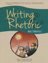 Writing & Rhetoric Book 2: Student Edition