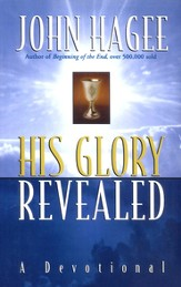 His Glory Revealed: A Devotional - eBook