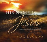 His Name is Jesus: The Promise of God's Love Fulfilled - eBook