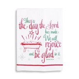 This Is The Day Christmas Towel, Psalm 118.24