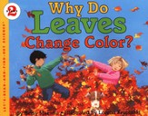 Why Do Leaves Change Color? A Let's-Read-and-Find-Out Book,  Stage 2