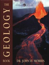 The Geology Book, The Wonders of Creation Series