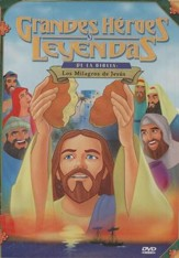 Los Milagros de Jesus, Grandes Heroes y Leyendas de la Biblia  (Miracles of Jesus, Great Heroes & Legends of the Bible) DVD