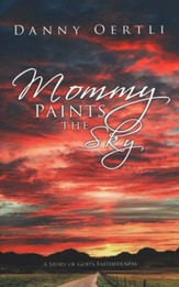 Mommy Paints the Sky