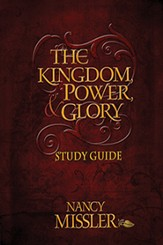 The Kingdom Power and Glory - Study Guide