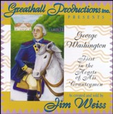 George Washington: First in the Hearts of His  Countrymen CD