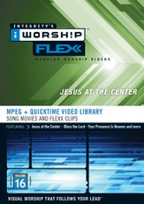 iWorship Flexx 16: Jesus at the Center