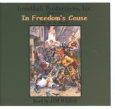 In Freedom's Cause Audio CD