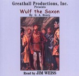 Wulf the Saxon                - Audiobook on CD