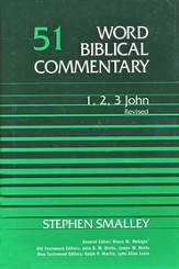 1-3 John, Revised: Word Biblical Commentary [WBC]