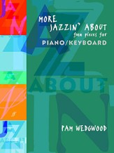 More Jazzin' About: Fun Pieces for Piano