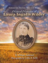 Experience History Through Music: Musical Memories of Laura  Ingalls Wilder Book & Audio CD