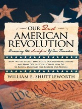 Our 2nd American Revolution: Honoring the Sacrifices Of Our Founders - eBook