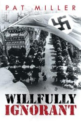 Willfully Ignorant - eBook