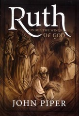 Ruth: Under the Wings of God