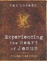 Experiencing the Heart of Jesus, Student Edition