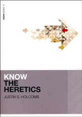 Know the Heretics: KNOW Series