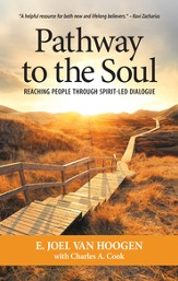 Pathway to the Soul: Reaching People through Spirit-Led Dialogue / New edition - eBook