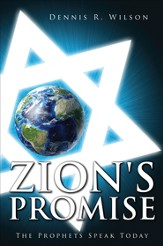 Zion's Promise: The Prophets Speak Today - eBook