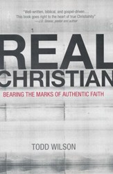 Real Christian: Bearing the Marks of Authentic Faith - Slightly Imperfect