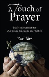 A Touch of Prayer: Daily Intercession for Our Loved Ones and Our Nation - eBook