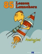 85 More Lesson Launchers: Analogies