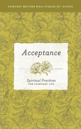 Acceptance: Spiritual Practices for Everyday Life - eBook