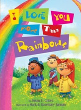 I Love You More Than Rainbows - eBook