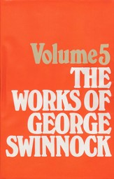 The Works of George Swinnock Vol. 5  - Slightly Imperfect